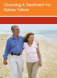 Choosing a Treatment for Kidney Failure