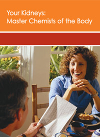 Your Kidneys - Master Chemists of the Body